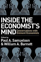 Inside the economist's mind : conversations with eminent economists