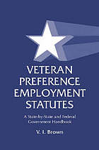 Veteran preference employment statutes : a state-by-state and federal government handbook