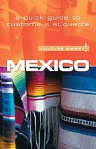 Mexico : [the essential guide to customs & culture]