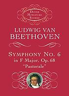 Symphony no. 6 in F major, op. 68 : pastorale