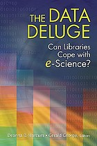 The data deluge : can libraries cope with e-science?