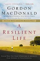 A resilient life : you can move ahead no matter what