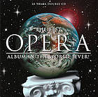 The best opera album in the world-- ever!
