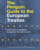 The Penguin guide to the European treaties : from Rome to Maastricht, Amsterdam, Nice and beyond