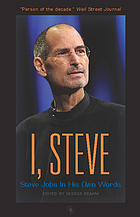 I, Steve : SteveJobs, in his own words