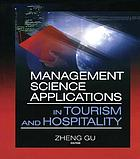 Management science applications in tourism and hospitality