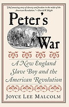 Peter's war : a New England slave boy and the American Revolution