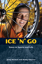 Ice 'n' go! : a perspective on sports and life