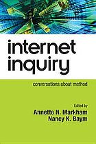 Internet inquiry : conversations about method