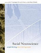 Social neuroscience : people thinking about thinking people