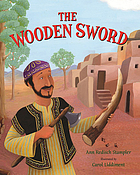 The wooden sword : a Jewish folktale from Afghanistan
