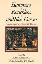 Hummers, knucklers, and slow curves : contemporary baseball poems