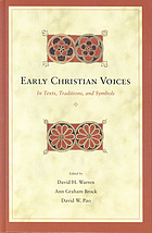 Early Christian voices : in texts, traditions, and symbols : essays in honor of François Bovon