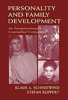 Personality and family development : an intergenerational longitudinal comparison