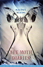 The moth diaries : a novel