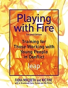Playing with fire : training for those working with young people in conflict