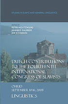 Dutch contributions to the Fourteenth International Congress of Slavists, Ohrid, September 10-16, 2008 : linguistics