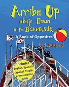 Arriba up, abajo = down at the boardwalk.