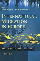 International migration in Europe : data, models and estimates
