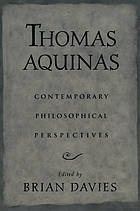 Thomas Aquinas : contemporary philosophical perspectives