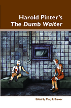 Harold Pinter's The Dumb Waiter.