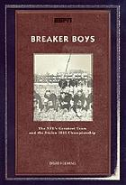 Breaker boys : the NFL's greatest team and the stolen 1925 championship