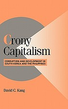 Crony capitalism : corruption and development in South Korea and the Philippines