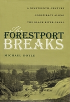 The Forestport breaks : a nineteenth century conspiracy along the Black River Canal