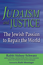 Judaism and justice : the Jewish passion to repair the world