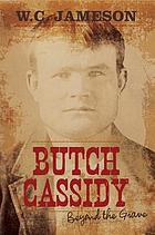 Butch Cassidy : beyond the grave