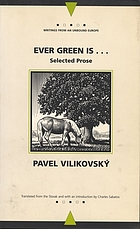 Ever green is-- : selected prose