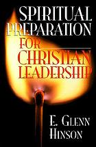 Spiritual preparation for Christian leadership