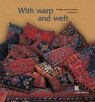 With warp and weft : the textiles and cotumes of Metsovo