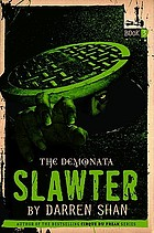 The Demonata: Slawter ; Book 3