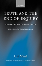 Truth and the end of inquiry : a Peircean account of truth
