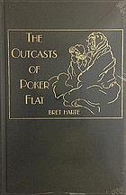 The outcasts of Poker Flat : including The luck of roaring camp, and other selected stories.