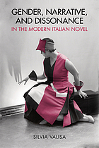 Gender, narrative, and dissonance in the modern Italian novel