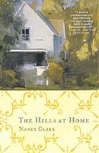The Hills at home : a novel