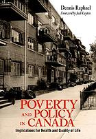 Poverty and policy in Canada : implications for health and quality of life