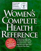 Women's complete health reference