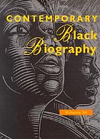 Contemporary Black biography, Volume 34 : profiles from the international Black community