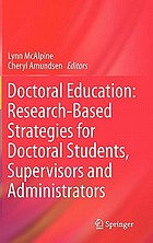Doctoral education : research-based strategies for doctoral students, supervisors and administrators