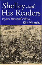 Shelley and his readers : beyond paranoid politics