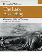 The lark ascending : romance for violin and orchestra : arrangement for violin and piano