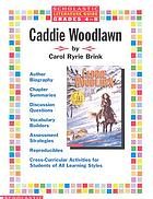 Caddie Woodlawn by Carol Ryrie Brink : [study guide]