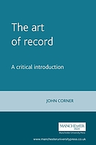 The art of record : a critical introduction to documentary
