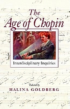 The age of Chopin : interdisciplinary inquiries