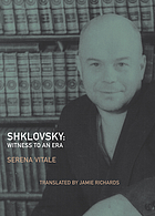 Shklovsky : witness to an era