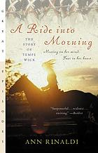A ride into morning : the story of Tempe Wick