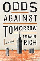 Odds against tomorrow : [a novel]